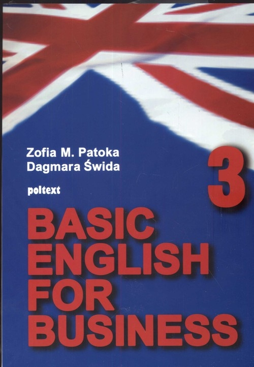 Basic English for Business 3 Potoka Zofia, Świda Dagmara