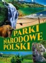 Parki narodowe Polski (Uszkodzona okładka)