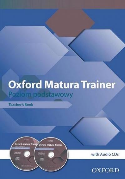 Oxford Matura Trainer ZP Teacher's Book+CDs OXFORD Manin Gregory J., Gryca Danuta, Sobierska Joanna,