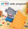 Miko szuka przyjaciela