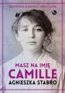 Masz na imię Camille Stabro Agnieszka