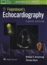 Feigenbaum's Echocardiography Eighth edition Armstrong William F., Ryan Thomas