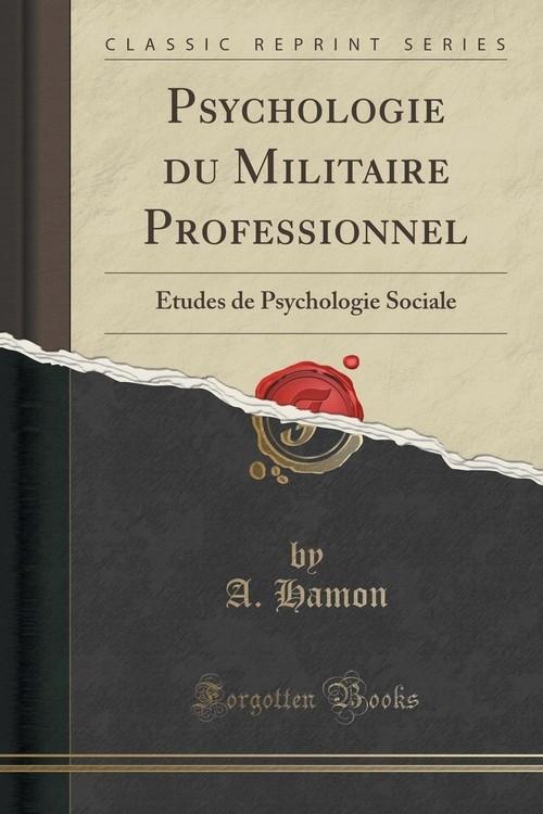 Psychologie du Militaire Professionnel Hamon A.