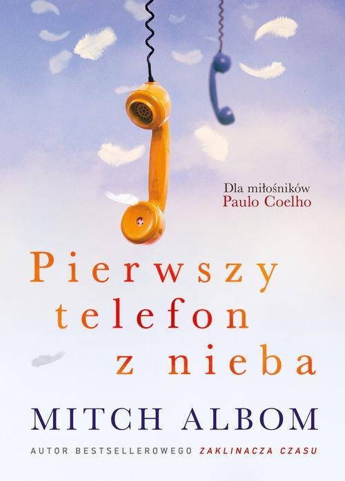 Pierwszy telefon z nieba Albom Mitch