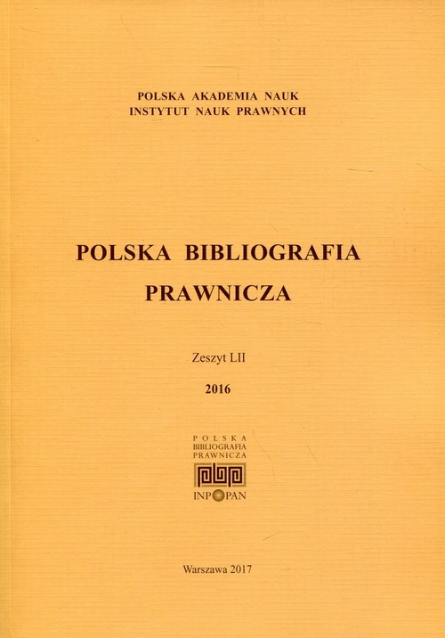 Polska Bibliografia Prawnicza Zeszyt LII 2016