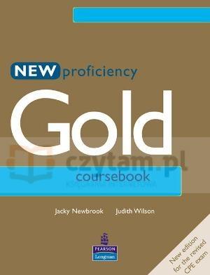 Proficiency Gold New Coursebook Newbrook Jacky, Wilson Judith