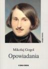 Opowiadania Gogol Mikołaj