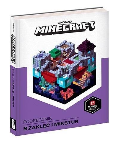 Minecraft. Podręcznik zaklęć i mikstur Milton Stephanie, Ryan Marsh, Joe Bolder
