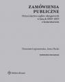Zamówienia publiczneOrzecznictwo sądów okręgowych w latach 2010-2015 z Łopianowska Honorata, Packo Anna