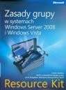 Zasady grupy w systemach Windows Server 2008 i Windows Vista Resource Kit + CD Melber Derek