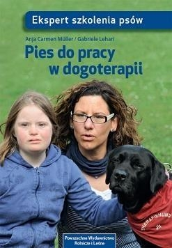 Pies do pracy w dogoterapii Muller Anja Carmen, Lehari Gabriele