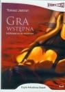 Gra Wstępna  (Audiobook) rozpisana na 62 felietony Jastrun Tomasz