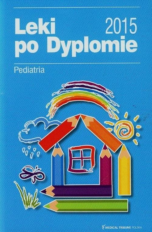 Leki po dyplomie Pediatria