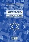 Demokracja izraelska Chaczko Krzysztof, Skorek Artur, Sroka Tomasz