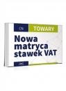 Nowa matryca stawek VAT-Towary Praca zbiorowa