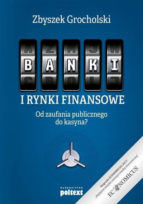Banki i rynki finansowe Grocholski Zbyszek