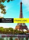 Słownik francusko-polski, polsko-francuski z rozmówkami