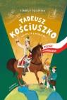 Tadeusz Kościuszko Wakacje z wodzem