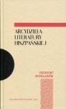 Arcydzieła literatury hiszpańskiej Dziesięć wykładów