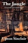 The Jungle: Complete and Unabridged by Upton Sinclair