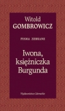 Iwona księżniczka Burgunda Gombrowicz Witold