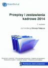 Przepisy i zestawienia kadrowe 2014
