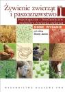 Żywienie zwierząt i paszoznawstwo Tom 1 Fizjologiczne i biochemiczne Dorota Jamroz