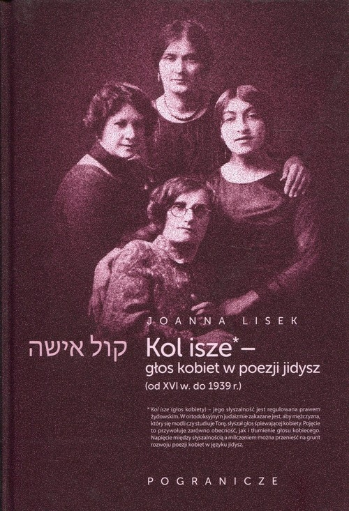 Koli Isze Głos kobiet w poezji jidysz Lisek Joanna