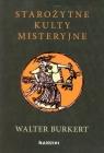 Starożytne kulty misteryjne  Burkert Walter