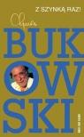 Z szynką raz! Bukowski Charles