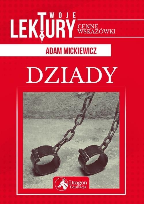 Dziady Mickiewicz Adam