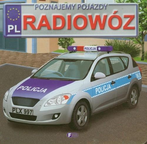 Poznajemy pojazdy Radiowóz Jędraszek Izabela