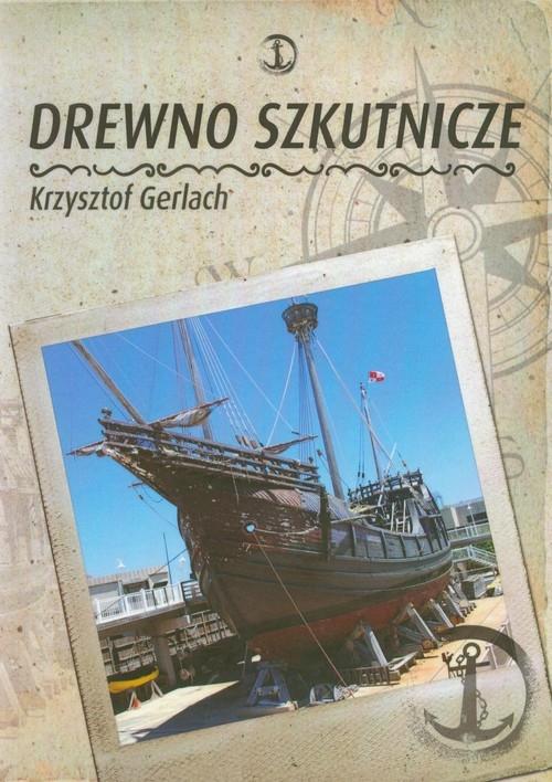 Drewno szkutnicze Gerlach Krzysztof