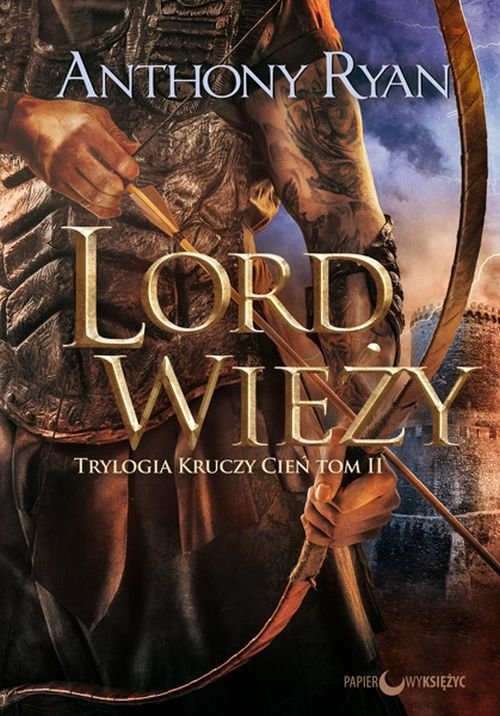 Lord Wieży Trylogia Kruczy Cień Tom 2 Ryan Anthony