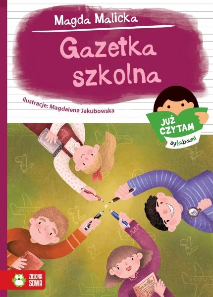 Już czytam sylabami. Gazetka szkolna Malicka Magda