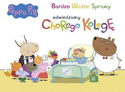 Peppa Pig. Bardzo ważne sprawy. Odwiedzimy chorego kolegę opracowanie zbiorowe