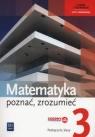 Matematyka Poznać zrozumieć 3 Podręcznik Zakres rozszerzony