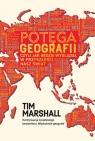 Potęga geografii, czyli jak będzie wyglądał w przyszłości nasz świat