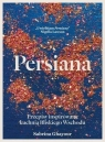 Persiana. Przepisy inspirowane kuchnią Bliskiego Wschodu Sabrina Ghayour