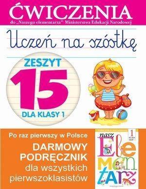 Uczeń na szóstkę Zeszyt 15 dla klasy 1 Wiśniewska Anna