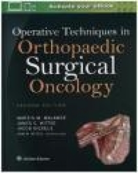 Operative Techniques in Orthopaedic Surgical Oncology James Wittig