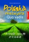 Przewodnik Polska Niezwykła. Quo Vadis opracowanie zbiorowe