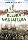 Klęska gauleitera Sensacje z Kraju Warty Adamczewski Leszek