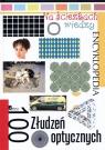 Na ścieżkach wiedzy. 100 złudzeń optycznych