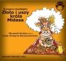 Złoto i uszy Króla Midasa  (Audiobook)