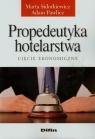 Propedeutyka hotelarstwa Ujęcie ekonomiczne