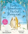 The Further Adventures of the Owl and the Pussy-cat Donaldson Julia