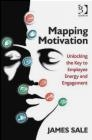 Mapping Motivation James Sale