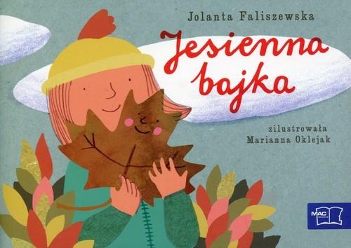 Odkrywam czytanie 1 Część 4 Jesienna bajka Faliszewska Jolanta
