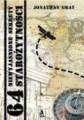 64 niewyjaśnione sekrety starożytności Jonathan Gray